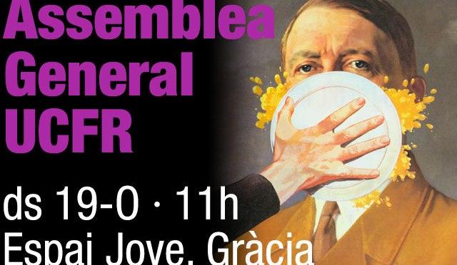 Assemblea general d'UCFR, ds 19 d'octubre, 11h, Gràcia