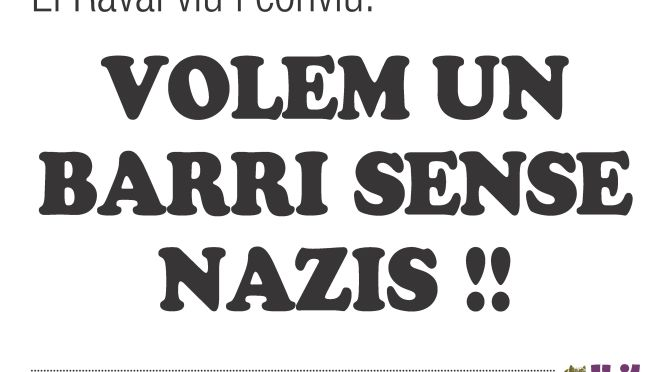 Todas y todos somos el Raval: ¡No queremos nazis en el barrio!