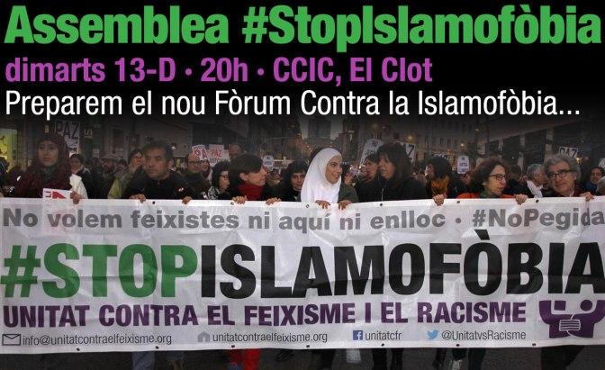 Assemblea #StopIslamofòbia · dt 13D, 20h