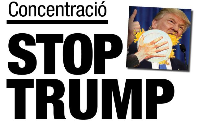 Concentració Stop Trump #StopIslamofòbia #NoBanNoWall