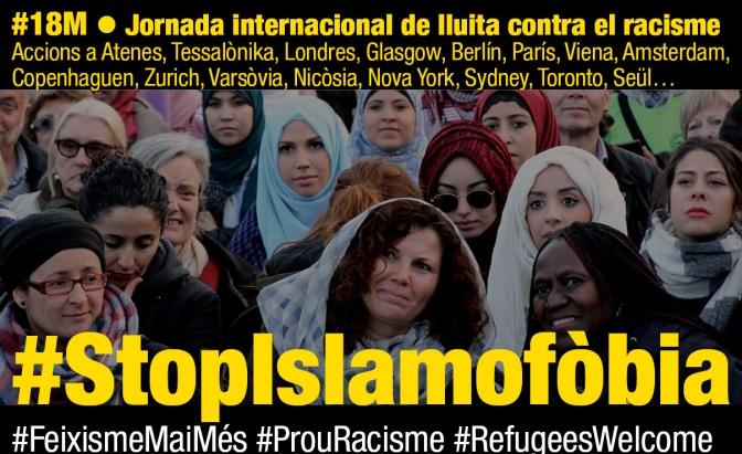 #ProuRacisme18M // #StopIslamofòbia #RefugeesWelcome
