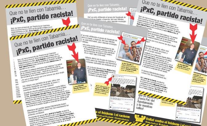 Que no te líen con Tabarnia: ¡PxC, partido racista!