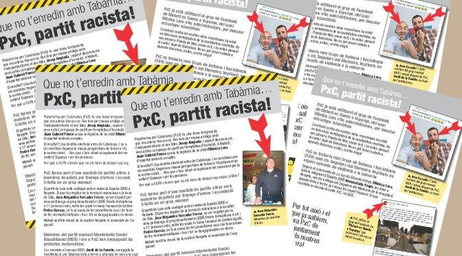 Que no t'enredin amb Tabàrnia…  PxC, partit racista!