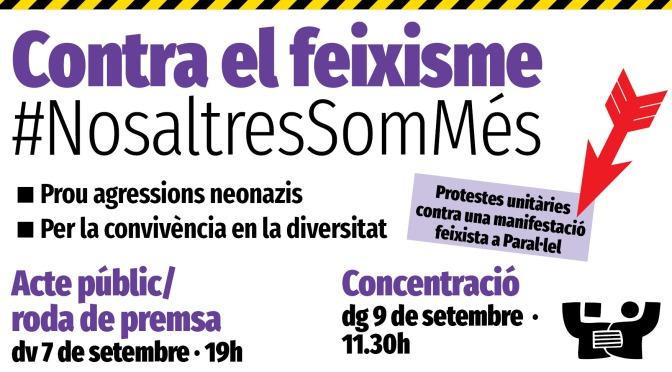 Contra el feixisme, #NosaltresSomMés • accions el 7S i 9S