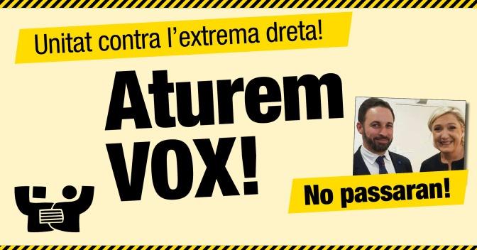 Aturem VOX, aturem l'extrema dreta