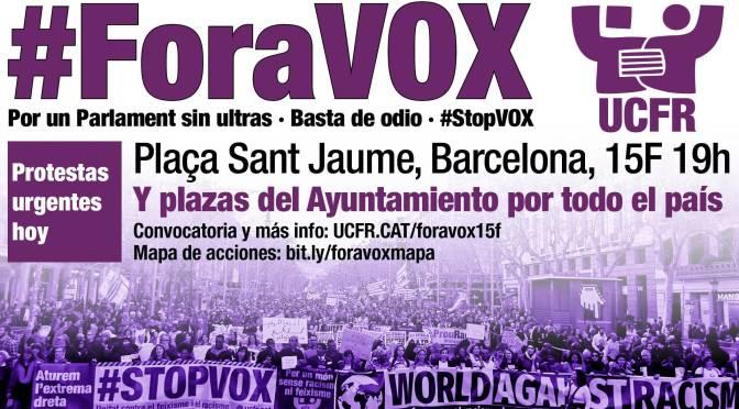 #ForaVOX · Protestas urgentes en todo el país · 15F 19H
