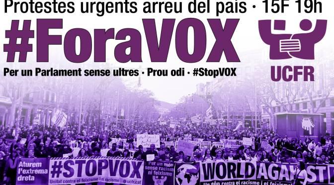#ForaVOX · Protestes urgents arreu del país · 15F 19h
